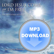 Lord Jesus Come & I'm Free Album - Download MP3