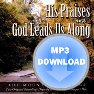 His Praises & God Leads Us Along Album - Download MP3