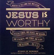 Jesus Is Worthy CD by Apostolic Christian Men's Sing