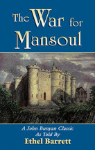 War for Mansoul Book by John Bunyan retold by Ethel Barrett