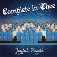 Complete In Thee CD by Joyful Hearts