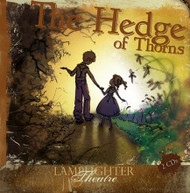 Hedge of Thorns - Lamplighter Theatre Dramatic Audio CD