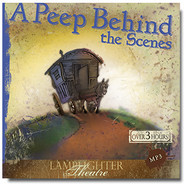 A Peep Behind the Scenes - Lamplighter Theatre Dramatic Audio CD