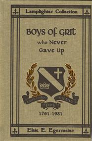 Boys of Grit Who Never Gave Up - Vol 3 by Elsie E. Egermeier
