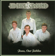 Jesus, Our Jubilee CD by Higher Ground Quartet