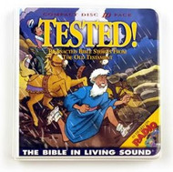 Tested! Volume 3 by The Bible In Living Sound