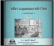 Willie's Acquaintance With Christ Audiobook by N. I. Saloff-Alkoff