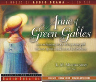 Anne of Green Gables - Audio Drama CD by Focus on the Family - Radio Theatre