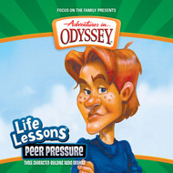 Life Lessons #5: Peer Pressure CD by Adventures in Odyssey