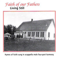 Faith of Our Fathers CD by Apostolic Christian Men's Sing