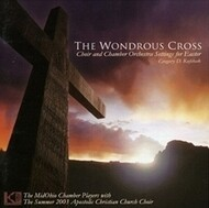 The Wondrous Cross CD by MidOhio Chamber Players