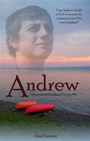Andrew - Chronicles of Greyburn County, Book 1