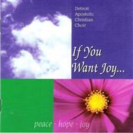 If You Want Joy CD by Detroit AC Choir