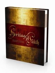 Heritage of Faith: A History of the Church With An Apostolic Christian Focus