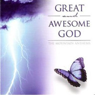 Great And Awesome God CD by Mountain Anthems