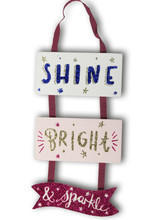 Pink Shine Bright and Sparkle Wooden Plaques
