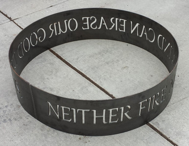 Neither Fire Nor Wind Can Erase Our Good Deeds Fire Ring