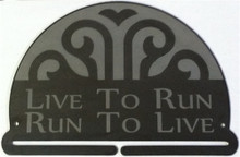 Live To Run Run To Live Decorative Medal Hanger