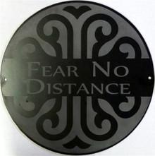 Fear No Distance Decorative Wall Plaque