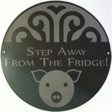 Stay Away From The Fridge Decorative Wall Plaque