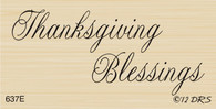 Thanksgiving Blessings - 637E