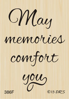 May Memories Comfort You Greeting - 386F