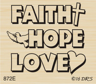 Faith Hope Love Greeting - 872E