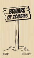 Beware Zombies Sign - 959F