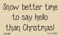 Say Hello At Christmas Greeting - 1018F