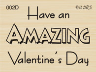 Amazing Valentine's Day Greeting - 002D