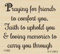 Praying for Friends Sympathy Greeting - 110G