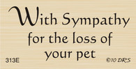 Loss of Pet Sympathy Greeting - 313E