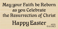 Faith Reborn Easter Saying - 427G