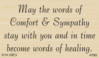 Words of Comfort Sympathy Greeting - 479G