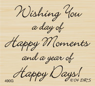 Happy Moments Happy Days Greeting - 490G