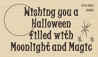 Moonlight and Magic Halloween Greeting - 609G