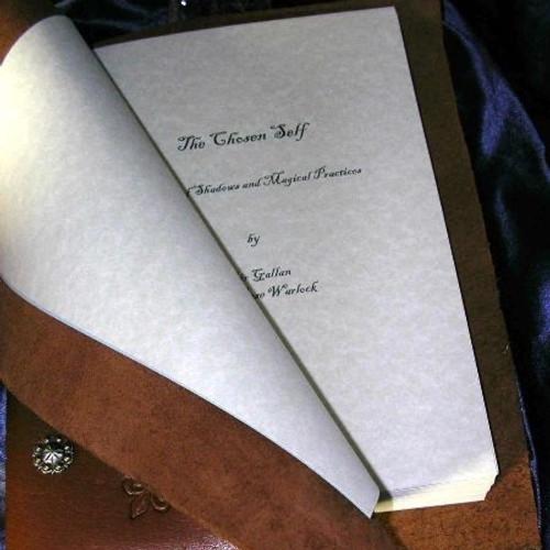 The Chosen Self, A Book of Shadows & Magickal Practices Spells Rituals!