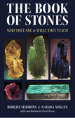 The Book of Stones by Robert Simmons & Naisha Ahsian