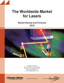 The Worldwide Market for Lasers: Market Review and Forecast 2015