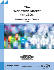 The Worldwide Market for LEDs - Market Review and Forecast 2015