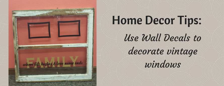 vintage windows in home decor with vinyl decals