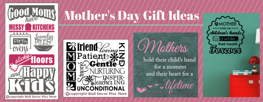 Mother's Day Gift Ideas Wall Decal Quote Vinyl Sticker