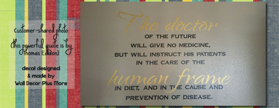 Custom designed wall decal quote for office inspirational Doctor