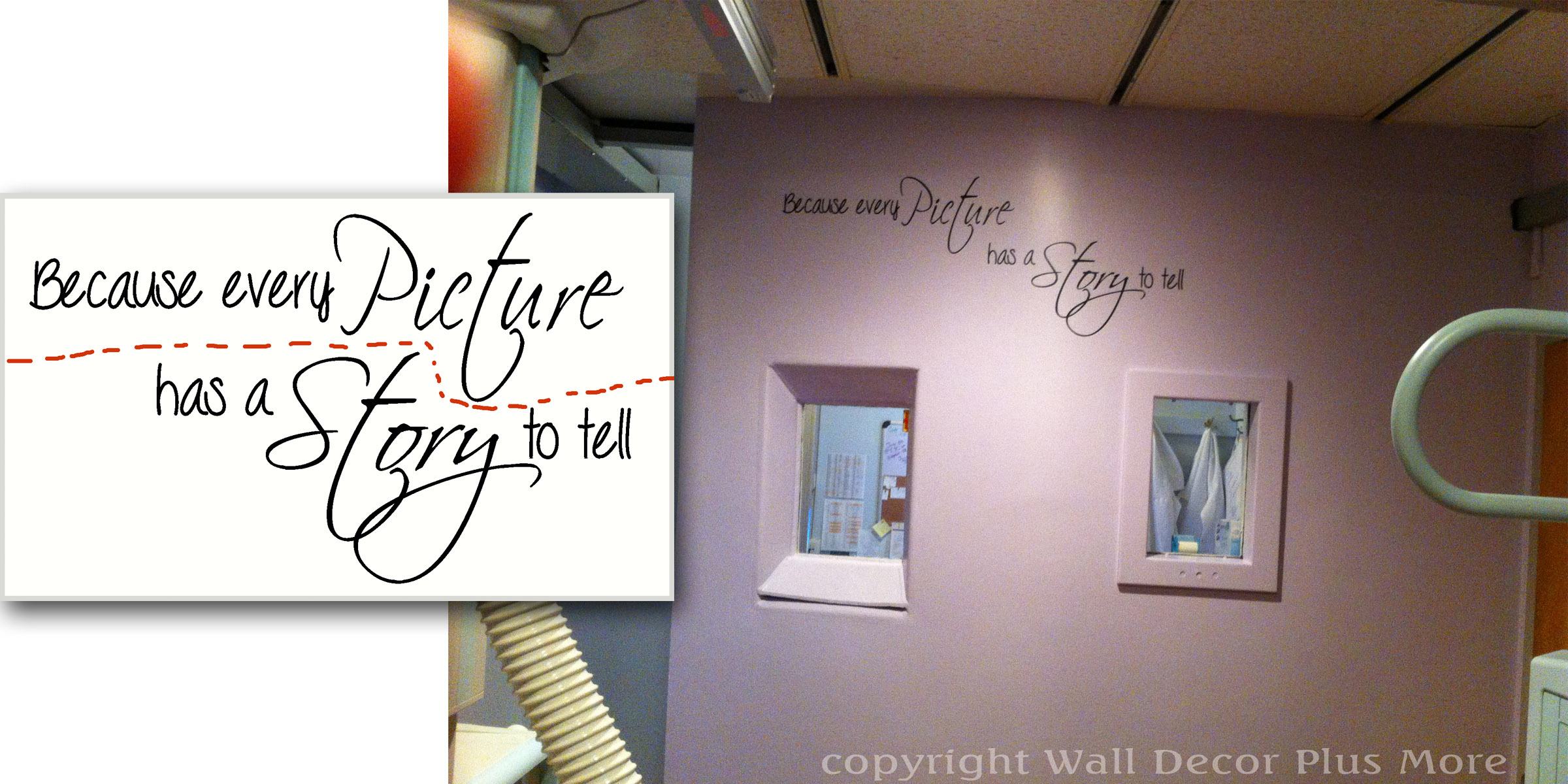 How to create different layouts using wall decals wall decor custom wall decal quote every picture has a story to amipublicfo Gallery