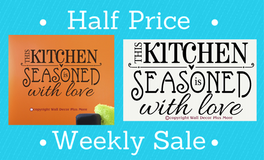 pr003-g-kitchen-seasoned-wall-decal-quote-half-price-2-.jpg