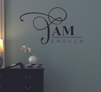 Encouraging Quote I am Enough Inspirational Saying Vinyl Wall Decals-Black
