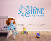 You are My Only Sunshine Love Quotes Wall Decals Stickers-Geyser Blue