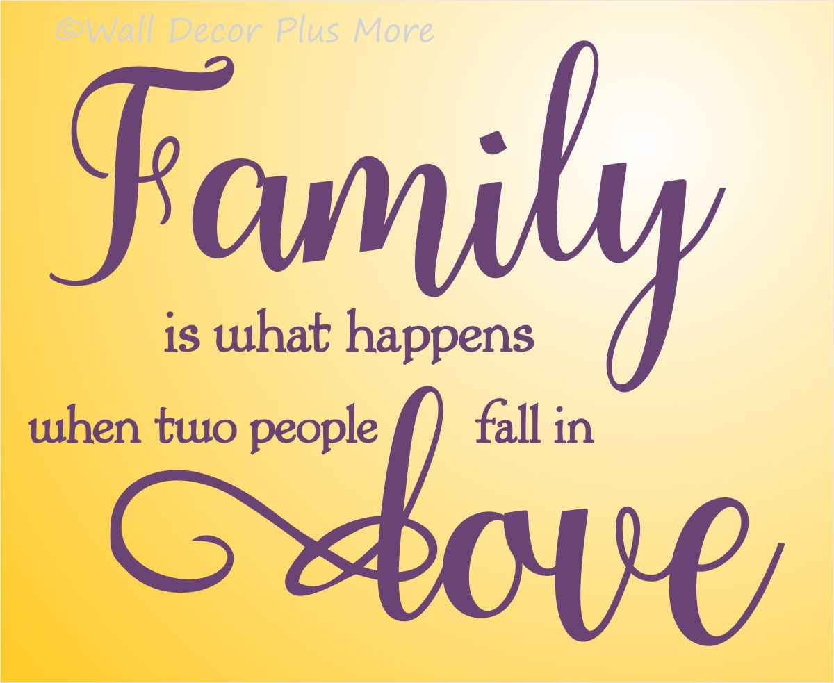 Quotes On Family Love Family Wall Letters Quotes When Two People Fall In Love Wall Decal