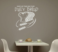 Give Us This Day Our Daily Bread Kitchen Wall Decal Stickers Quote