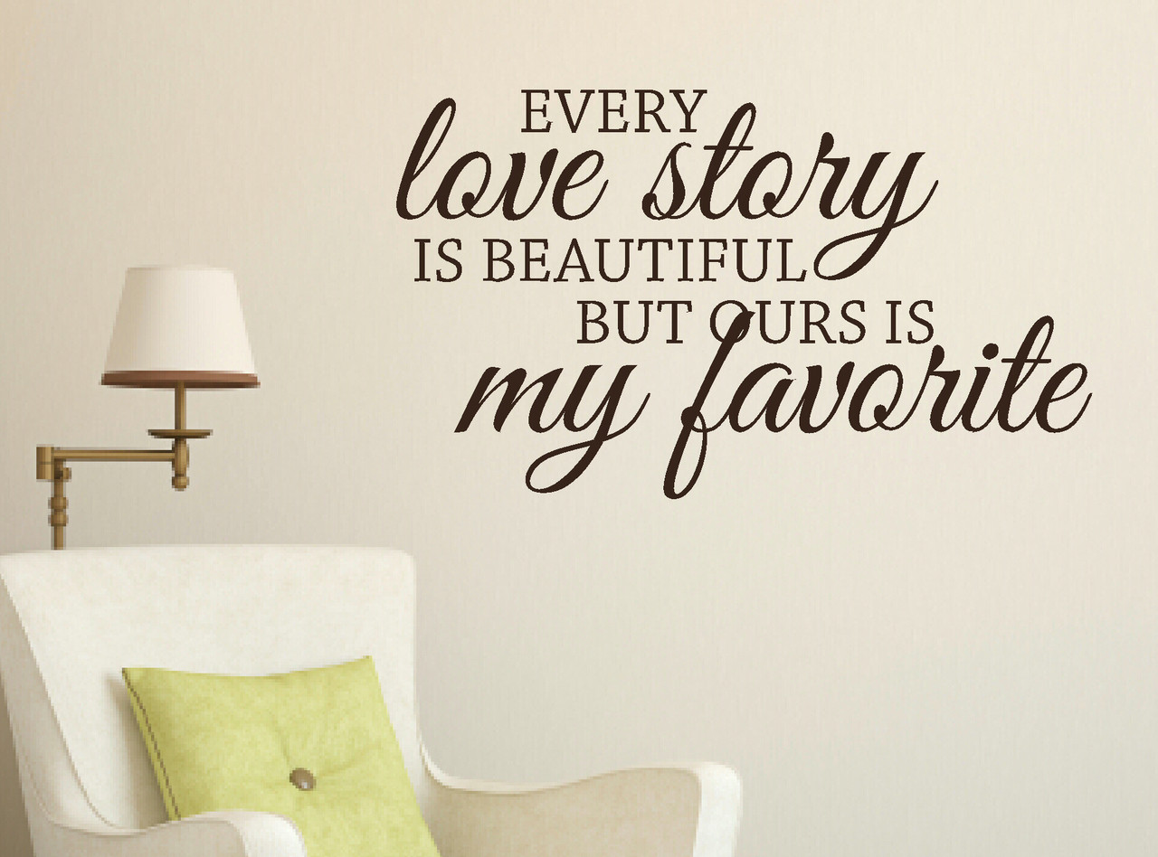 Every love story is beautifuldroom wall words wall sticker decals loading zoom amipublicfo Choice Image